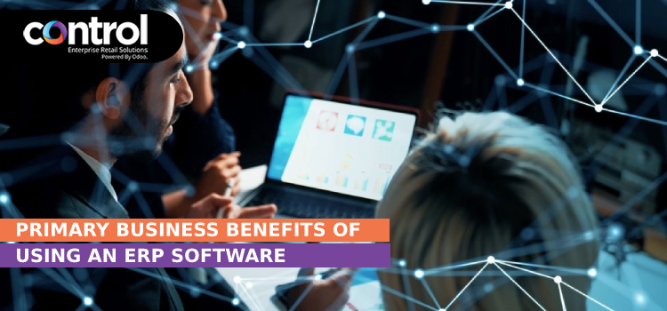 Primary Business Benefits Of Using An ERP Software